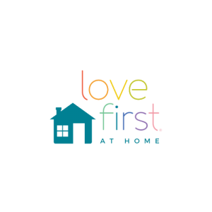 Love First at Home